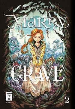 Marry Grave 02 von Schmitt-Weigand,  John, Yamaji,  Hidenori