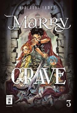 Marry Grave 03 von Schmitt-Weigand,  John, Yamaji,  Hidenori