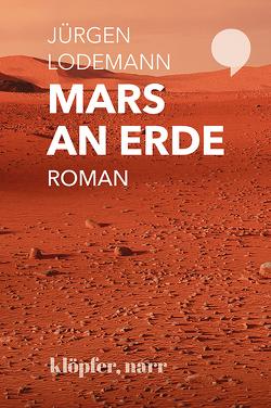 Mars an Erde von Lodemann,  Jürgen