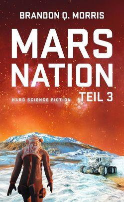 Mars Nation 3 von Morris,  Brandon Q.