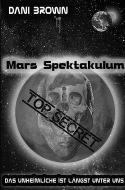 Mars Spektakulum von Brown,  Dani