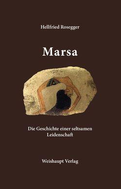 Marsa von Rosegger,  Hellfried