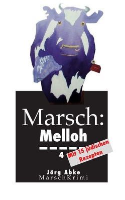 Marsch: Melloh 4 von Abke,  Joerg