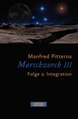 Marschzorch III. Folge 2 von Pitterna,  Manfred