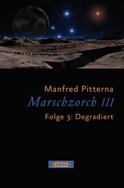 Marschzorch III. Folge 3 von Pitterna,  Manfred