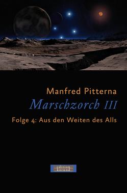 Marschzorch III. Folge 4 von Pitterna,  Manfred