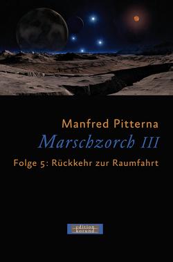 Marschzorch III. Folge 5 von Pitterna,  Manfred