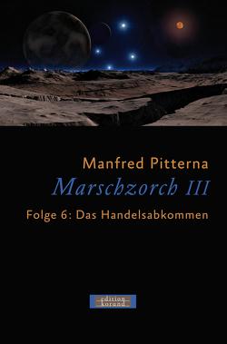 Marschzorch III. Folge 6 von Pitterna,  Manfred