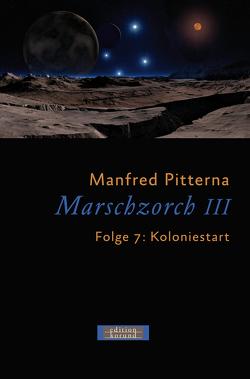 Marschzorch III. Folge 7 von Pitterna,  Manfred