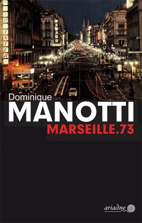Marseille.73 von Konopik,  Iris, Manotti,  Dominique