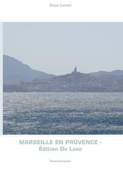 Marseille en Provence – Édition De Luxe von Lenski,  Claus