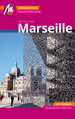 Marseille MM-City Reiseführer Michael Müller Verlag von Nestmeyer,  Ralf