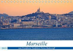 Marseille vom Frankfurter Taxifahrer Petrus Bodenstaff (Tischkalender 2019 DIN A5 quer) von Bodenstaff,  Petrus