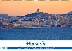 Marseille vom Frankfurter Taxifahrer Petrus Bodenstaff (Wandkalender 2019 DIN A2 quer) von Bodenstaff,  Petrus