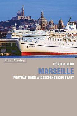 Marseille von Liehr,  Günter