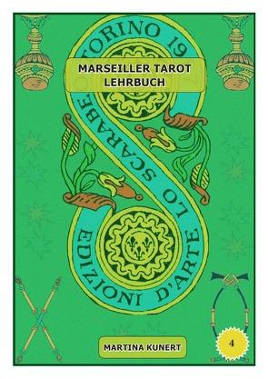 Marseiller Tarot Lehrbuch von Kunert,  Martina