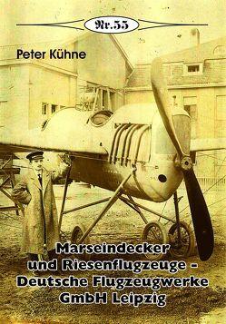 Marseindecker und Riesenflugzeuge von Kühne,  Peter