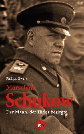 Marshall Schukow von Ewers,  Philipp