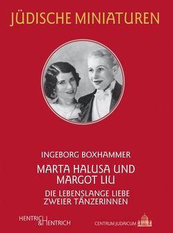 Marta Halusa und Margot Liu von Boxhammer,  Ingeborg