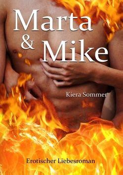 Marta & Mike von Sommer,  Kiera