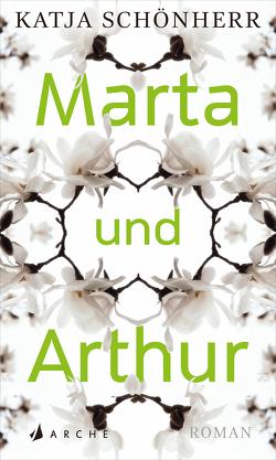 Marta und Arthur von Schönherr,  Katja