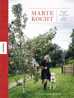 Marte kocht von Forsberg,  Marte Marie, Hunke-Wormser,  Annegret, Theis-Passaro,  Claudia