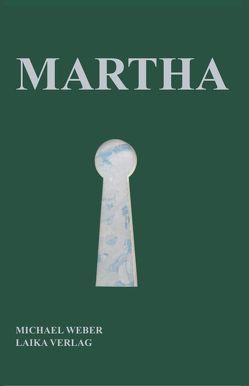 Martha von Weber,  Michael