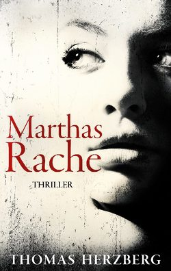 Marthas Rache von Herzberg,  Thomas