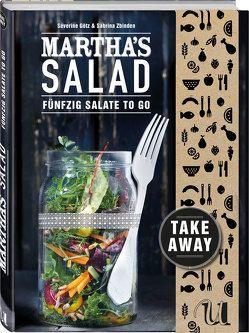 Martha's Salad von Johannson,  Kay, Sabrina Zbinden, Séverine Goetz