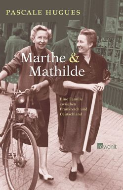 Marthe und Mathilde von Hugues,  Pascale, Künzli,  Lis