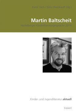 Martin Baltscheit von Vach,  Karin, Weinkauff,  Gina
