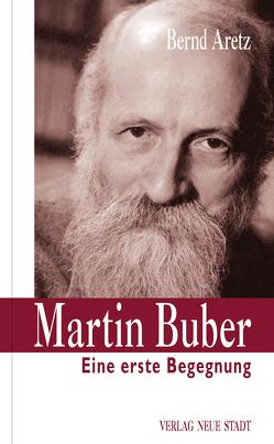 Martin Buber von Aretz,  Bernd