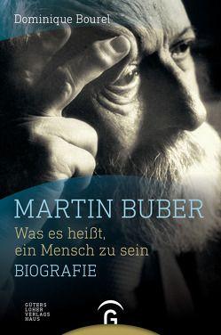 Martin Buber von Bourel,  Dominique, Brühmann,  Horst
