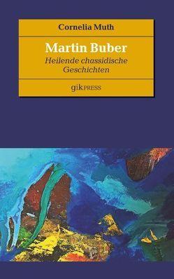 Martin Buber von Doubrawa,  Erhard, Muth,  Cornelia