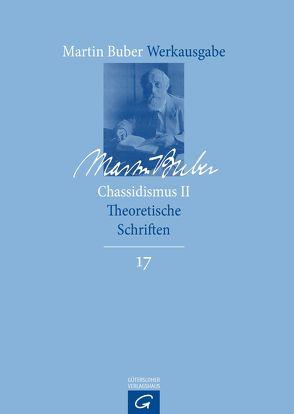 Martin Buber-Werkausgabe (MBW) / Chassidismus II von Buber,  Martin, Talabardon,  Susanne