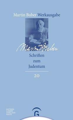 Martin Buber-Werkausgabe (MBW) / Schriften zum Judentum von Buber,  Martin, Fishbane,  Michael, Mendes-Flohr,  Paul