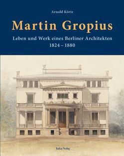 Martin Gropius von Körte,  Arnold