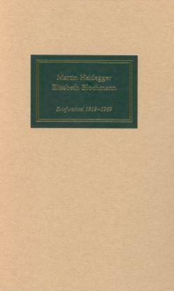 Martin Heidegger / Elisabeth Blochmann von Storck,  Joachim W