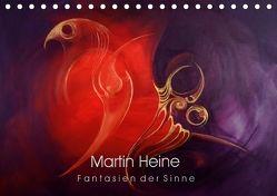 Martin Heine – Fantasien der Sinne (Tischkalender 2018 DIN A5 quer) von Heine,  Martin