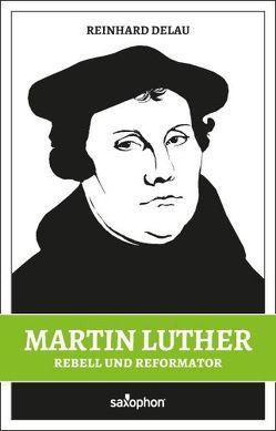 Martin Luther von Delau,  Reinhard