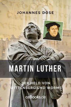 Martin Luther von Dose,  Johannes