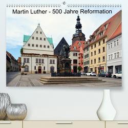 Martin Luther – 500 Jahre Reformation (Premium, hochwertiger DIN A2 Wandkalender 2020, Kunstdruck in Hochglanz) von Gerstner,  Wolfgang