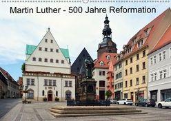 Martin Luther – 500 Jahre Reformation (Wandkalender 2018 DIN A2 quer) von Gerstner,  Wolfgang