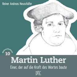 Martin Luther von Neuschäfer,  Reiner Andreas