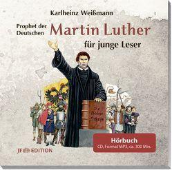 Martin Luther für junge Leser von Weissmann,  Karlheinz
