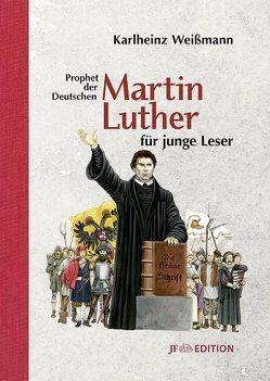 Martin Luther für junge Leser von Lunyakov,  Sascha, Weissmann,  Karlheinz