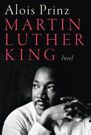 Martin Luther King von Prinz,  Alois