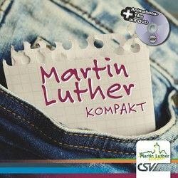 Martin Luther kompakt von Christliche Schriftenverbreitung