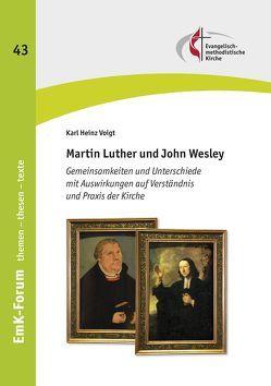 Martin Luther und John Wesley von Voigt,  Karl Heinz