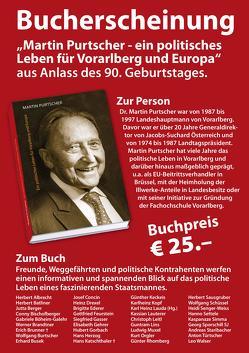 Martin Purtscher – Ein politisches Leben für Vorarlberg und Europa von Albrecht,  Herbert, Batliner,  Herbert, Berger,  Jutta, Lauda,  Karl Heinz, Maier,  Robert, Sausgruber,  Herbert
